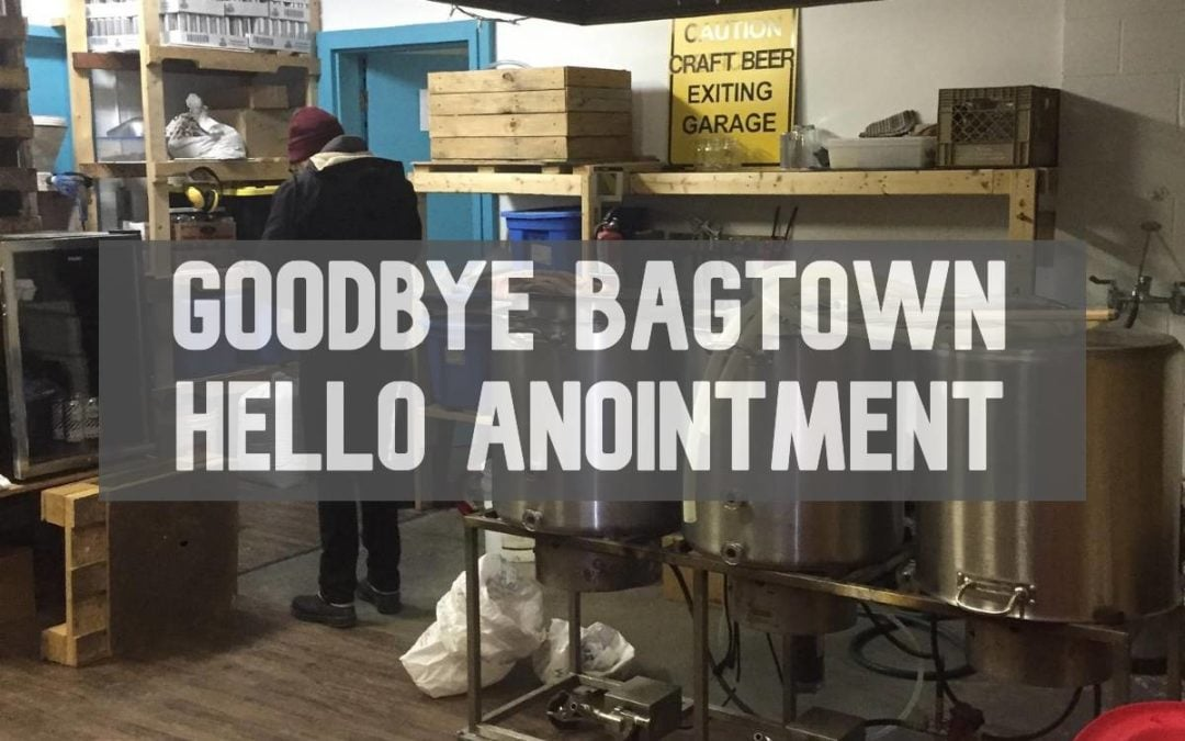 Anointment and Bagtown Brewing
